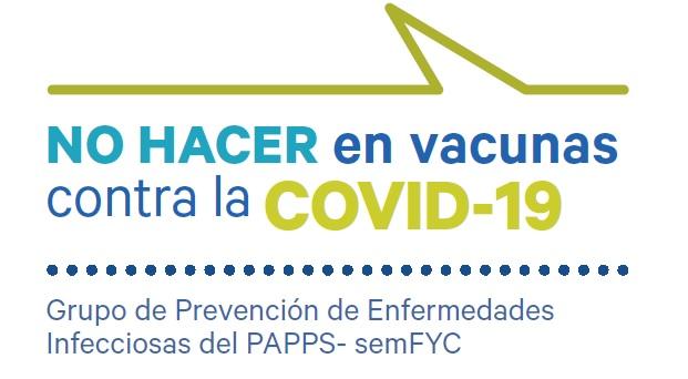 «NO HACER» en vacunación – COVID-19